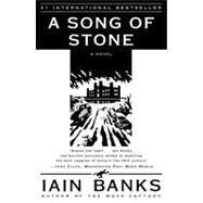 A Song of Stone A Novel by Banks, Iain, 9780684855363
