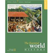 The Essential World History, Volume II: Since 1500 by Duiker, William J.; Spielvogel, Jackson J., 9781305645363