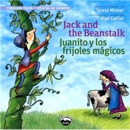 Jack and the Beanstalk / Juanito Y Los Frijolas Magicos by Mlawer, Teresa, 9780988325364