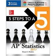 5 Steps to a 5 AP Statistics 2017 Cross-Platform Prep Course by Hinders, Duane; Andreasen, Corey; McDonald, DeAnna Krause McDonald, 9781259585364