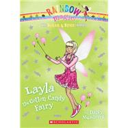 The Sugar & Spice Fairies #6: Layla the Cotton Candy Fairy by Meadows, Daisy, 9780545605366