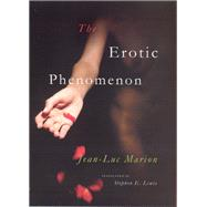 The Erotic Phenomenon by Marion, Jean-Luc; Lewis, Stephen E., 9780226505367