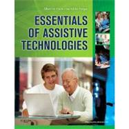 Essentials of Assistive Technologies by Cook, Albert M., 9780323075367