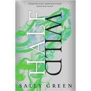 Half Wild by Green, Sally, 9780451475367