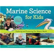 Marine Science for Kids by Hestermann, Bethanie; Hestermann, Josh; Arne, Stephanie, 9781613735367