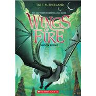 Moon Rising (Wings of Fire, Book 6) by Sutherland, Tui T., 9780545685368