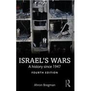 Israel's Wars: A History since 1947 by Bregman; Ahron, 9781138905368
