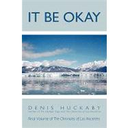 It Be Okay by Huckaby, Denis, 9781426925368