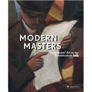 Modern Masters by Frehner, Matthias; Spanke, Daniel; Blank, Claudia (CON); Brand-Claussen, Bettina (CON); Hoffmann, Meike (CON), 9783791355368