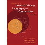 Introduction to Automata Theory, Languages, and Computation by Hopcroft, John E.; Motwani, Rajeev; Ullman, Jeffrey D., 9780321455369