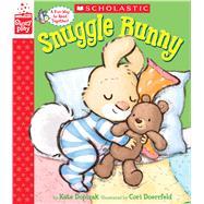 Snuggle Bunny (A StoryPlay Book) by Dopirak, Kate; Doerrfeld, Cori, 9780545815369