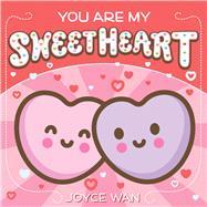 You Are My Sweetheart by Wan, Joyce, 9781338045369