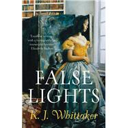 False Lights by Whittaker, K. J., 9781786695369