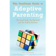 The Unofficial Guide to Adoptive Parenting by Donovan, Sally; Norris, Vivien; Clifford, Jim; Clifford, Sue, 9781849055369