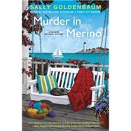 Murder in Merino A Seaside Knitters Mystery by Goldenbaum, Sally, 9780451415370