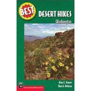 Best Desert Hikes: Washington by Bauer, Alan L., 9780898865370