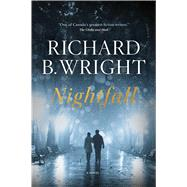 Nightfall by Wright, Richard B., 9781476785370