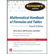 Schaum's Outline of Mathematical Handbook of Formulas and Tables, 4th Edition 2,400 Formulas + Tables by Lipschutz, Seymour; Spiegel, Murray; Liu, John, 9780071795371