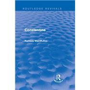 Constantine (Routledge Revivals) by MacMullen; Ramsay, 9781138015371