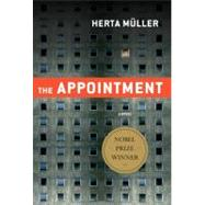 The Appointment A Novel by M�ller, Herta; Hulse, Michael; Boehm, Philip, 9780312655372