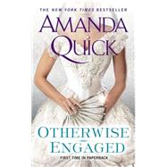 Otherwise Engaged by Quick, Amanda, 9780515155372