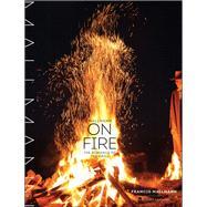 Mallmann on Fire by Mallmann, Francis; Kaminsky, Peter (CON); Gelb, Donna (CON); Monllor, Santiago Soto, 9781579655372