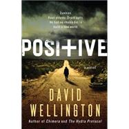 Positive by Wellington, David, 9780062315373