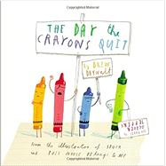 The Day the Crayons Quit by Daywalt, Drew; Jeffers, Oliver, 9780399255373