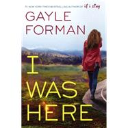 I was Here by Forman, Gayle, 9780451475374