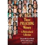 Those Preaching Women : A Multicultural Collection by Mitchell, Ella Pearson, 9780817015374