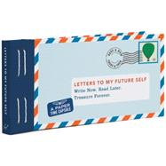 Letters to My Future Self by Redmond, Lea (CRT), 9781452125374