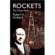 Rockets Two Classic Papers by Goddard, Robert, 9780486425375