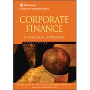 Corporate Finance : A Practical Approach by Clayman, Michelle R.; Fridson, Martin S.; Troughton, George H.; Scanlan, Matthew, 9781118105375