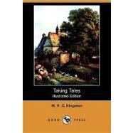 Taking Tales by Kingston, W. H. G., 9781409955375