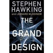 The Grand Design by HAWKING, STEPHENMLODINOW, LEONARD, 9780553805376