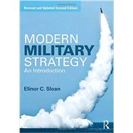 Modern Military Strategy: An Introduction by Sloan; Elinor, 9781138825376