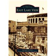East Lake View by Nickerson, Matthew; Tunney, Tom, 9781467125376