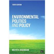 Environmental Politics and Policy by Rosenbaum, Walter A., 9781506345376