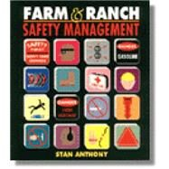Farm and Ranch Safety Management by Anthony, Stan, 9780827365377