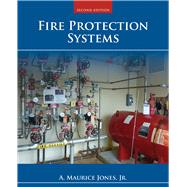 Fire Protection Systems by Jones, A. Maurice, Jr., 9781284035377