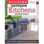 Building Outdoor Kitchens for Every Budget by Cory, Steve; Slavik, Diane, 9781580115377