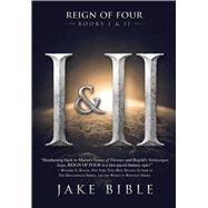 Reign of Four by Bible, Jake, 9781618685377
