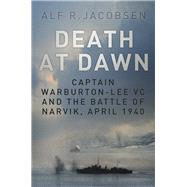 Death at Dawn by Jacobsen, Alf R., 9780750965378
