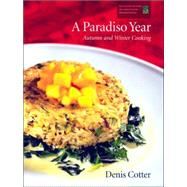 A Paradiso Year: Autumn And Winter Cooking by Cotter, Denis, 9780953535378