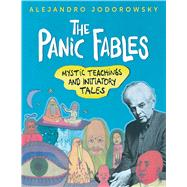 The Panic Fables by Jodorowsky, Alejandro, 9781620555378