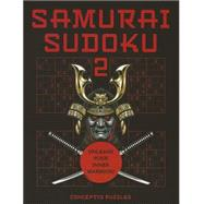 Samurai Sudoku 2 by Unknown, 9781454915379