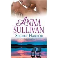 Secret Harbor by Sullivan, Anna, 9781455525379