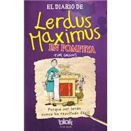 El Diario de Lerdus Maximus en Pompeya / Dorkius Maximus in Pompeii by Collins, Tim, 9788416075379