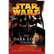 The Dark Lord Trilogy: Star Wars Legends by LUCENO, JAMESSTOVER, MATTHEW, 9780345485380