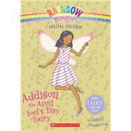 Rainbow Magic Special Edition: Addison the April Fool's Day Fairy by Meadows, Daisy, 9780545605380